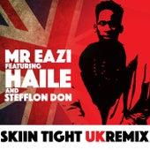 Skin Tight (UK Remix) de Mr Eazi