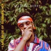 Last Daze Of Summer by Maleek Berry
