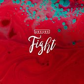 Fight by Los Yes Yes
