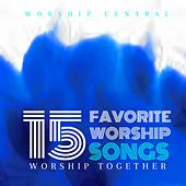 15 Favorite Worship Songs by Worship Together