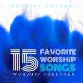 15 Favorite Worship Songs de Worship Together