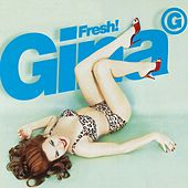 Fresh! (Remixes) de Gina G