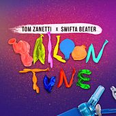 Balloon Tune di Tom Zanetti