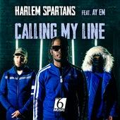 Calling My Line (feat. Ay Em) de Harlem Spartans