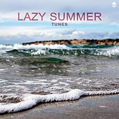 Lazy Summer Tunes by Various Artists