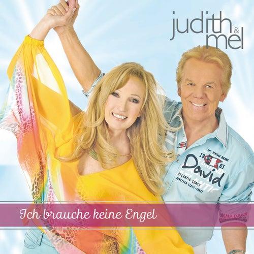 Ich brauche keine Engel by Judith & Mel