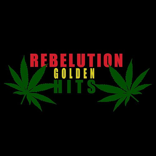 Golden Hits by Rebelution