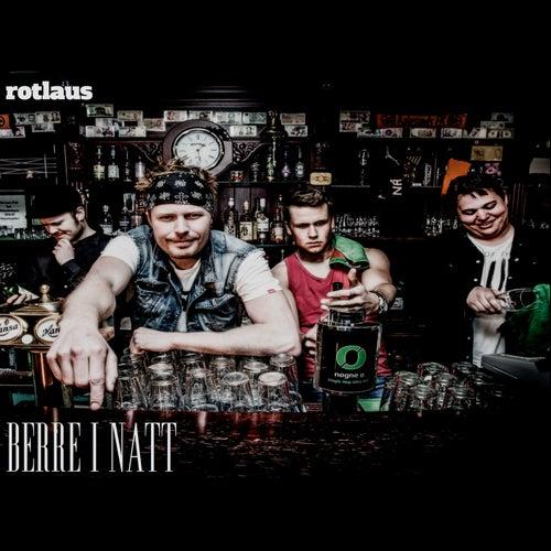 Berre i natt by Rotlaus