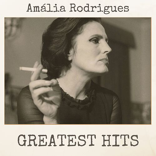 Greatest Hits de Amalia Rodrigues