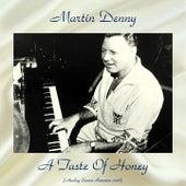 A Taste Of Honey (Analog Source Remaster 2018) de Martin Denny