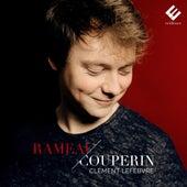 Rameau & Couperin: Pièces pour clavier de Clément Lefebvre