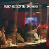 Música del salón del corazón de I by Various Artists