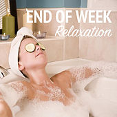 End Of Week Relaxation de Various Artists