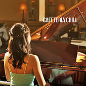 Cafetería Chill by Various Artists