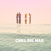 Chill Del mar by Various Artists