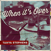 When It's Over de Tanya Stephens