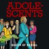 Queen of Denial by Adolescents