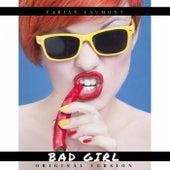 Bad Girl (Original Version) von Fabian Laumont