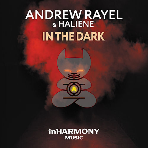 In The Dark by Andrew Rayel