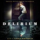 Delirium (Original Motion Picture Soundtrack) by Nathan Whitehead