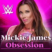 Obsession (Mickie James) by WWE & Jim Johnston (