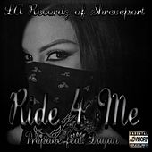 Ride 4 Me von Propane