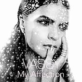 My Affection by VASSY