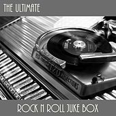 The Ultimate Rock N Roll Jukebox de Various Artists