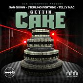 Gettin Cake by San Quinn