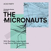 Acid Party by The Micronauts