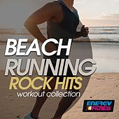 Beach Running Rock Hits Workout Collection by Various Artists