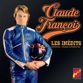 Les Inédits (Maquettes, Versions Alternatives) von Claude François
