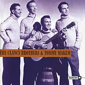 The Clancy Brothers & Tommy Makem by The Clancy Brothers
