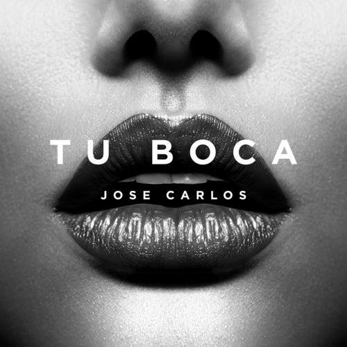 Tu Boca von Jose Carlos