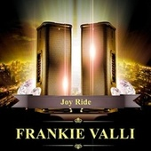 Joy Ride de Frankie Valli