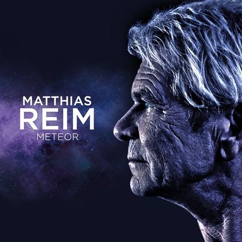 Meteor (Single Edit) von Matthias Reim