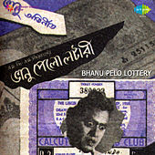 Bhanu Pelo Lottery (Original Motion Picture Soundtrack) by Various Artists