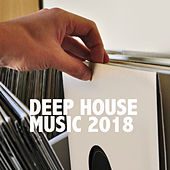Deep House Music 2018 by Various Artists
