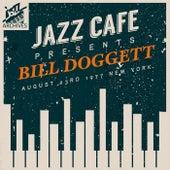 Jazz Café Presents (Recorded August 23rd 1977 New York) von Bill Doggett