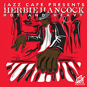 Jazz Café Presents (Hot and Heavy) de Herbie Hancock