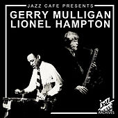 Jazz Café Presents (Gerry Mulligan & Lionel Hampton) de Gerry Mulligan
