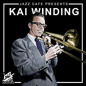 Jazz Café Presents (Kai Winding) by Kai Winding