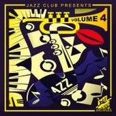 Jazz Club Presents (Volume 4) von Various Artists
