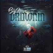 Drownin von Big No
