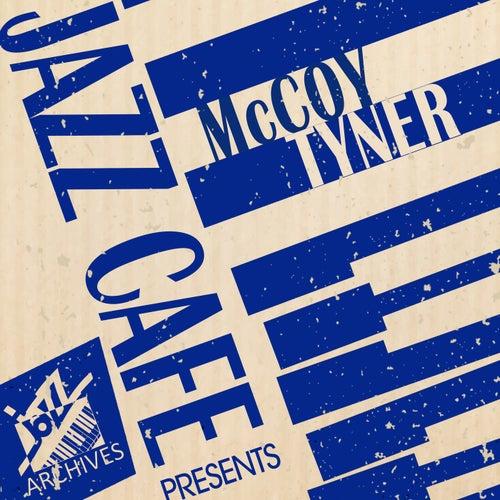 Jazz Café Presents (McCoy Tyner) by McCoy Tyner