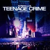 Teenage Crime (Christofi Remix) de Adrian Lux