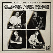 Jazz Club Presents (Gerry Mulligan, Art Blakey, Lionel Hampton & Sonny Stitt) by Various Artists