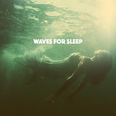 Waves for Sleep de Various Artists