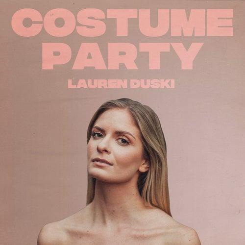 Costume Party by Lauren Duski