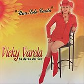 Una Sola Caida de Vicky Varela